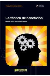 bw-la-faacutebrica-de-beneficios-marcombo-9788426720429