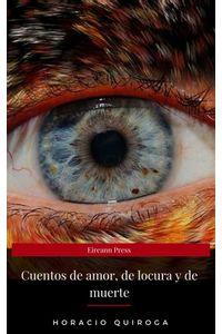 bw-cuentos-de-amor-de-locura-y-de-muerte-eireann-press-ja-9782377939893