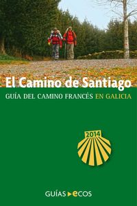 bw-el-camino-de-santiago-en-galicia-de-o-cebreiro-a-finisterre-ecos-travel-books-9788493655495