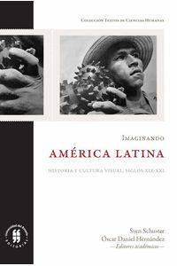 bw-imaginando-ameacuterica-latina-editorial-universidad-del-rosario-9789587389456