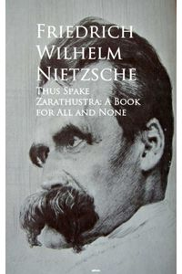 bw-thus-spake-zarathustra-a-book-for-all-and-none-anboco-9783736418318