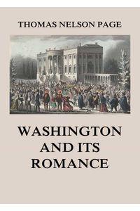 bw-washington-and-its-romance-jazzybee-verlag-9783849652814