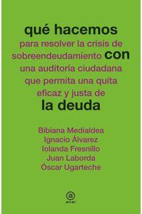 bw-queacute-hacemos-con-la-deuda-ediciones-akal-9788446038986
