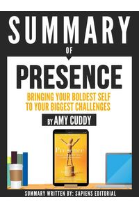bw-summary-of-quotpresence-bringing-your-boldest-self-to-your-biggest-challenges-by-amy-cuddyquot-sapiens-editorial-9783963136696