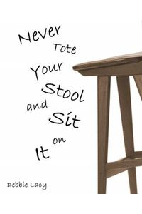 bw-never-tote-your-stool-and-sit-on-it-bookrix-9783730936764