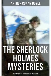 bw-the-sherlock-holmes-mysteries-all-4-novels-amp-56-short-stories-in-one-edition-musaicum-books-9788027236183