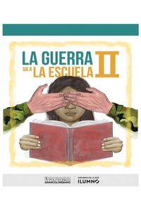 bw-la-guerra-va-a-la-escuela-ii-politcnico-grancolombiano-9789588721538