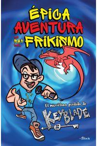 lib-epica-aventura-de-rap-del-frikismo-penguin-random-house-9786073152778