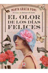 lib-el-olor-de-los-dias-felices-maeva-ediciones-9788417708290