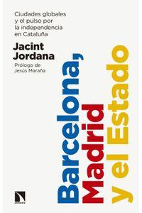 lib-barcelona-madrid-y-el-estado-otros-editores-9788490976517
