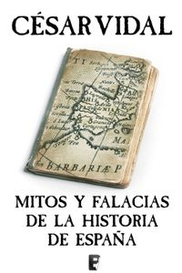 lib-mitos-y-falacias-de-la-historia-de-espana-penguin-random-house-9788466645850
