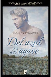 lib-del-azul-del-agave-penguin-random-house-9788490697573