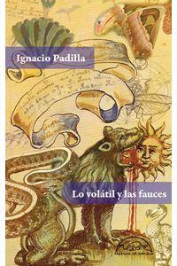 bw-lo-volaacutetil-y-las-fauces-editorial-pginas-de-espuma-9788483936368