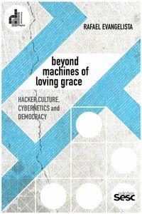bw-beyond-machines-of-loving-grace-edies-sesc-sp-9788594931023