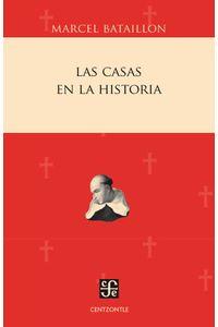 bw-las-casas-en-la-historia-fondo-de-cultura-econmica-9786071646170
