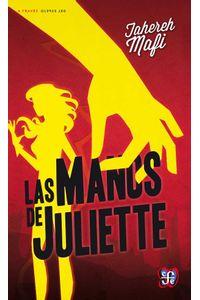 bw-las-manos-de-juliette-fondo-de-cultura-econmica-9786071625120