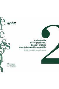 bw-ciclo-de-vida-de-los-productos-disentildeo-y-anaacutelisis-para-la-innovacioacuten-sostenible-universidad-nacional-de-colombia-9789587750690