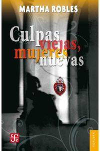 bw-culpas-viejas-mujeres-nuevas-fondo-de-cultura-econmica-9786071608338