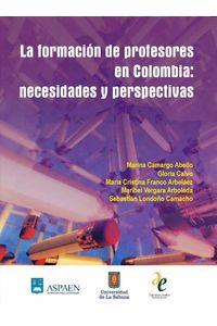 bw-la-formacioacuten-de-profesores-en-colombia-necesidades-y-perspectivas-u-de-la-sabana-9789588198378