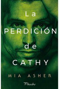 bw-la-perdicioacuten-de-cathy-ediciones-pmies-9788416970568