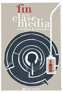 bw-el-fin-de-la-clase-media-editorial-clave-intelectual-9788494528118