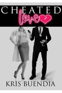 bw-cheated-love-kris-buendia-9789997902740