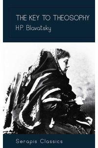 bw-the-key-to-theosophy-serapis-classics-serapis-classics-9783962559915