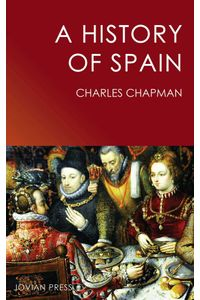 bw-a-history-of-spain-jovian-press-9781537802107