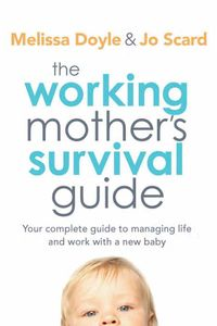 bw-the-working-mothers-survival-guide-allen-unwin-9781741760767