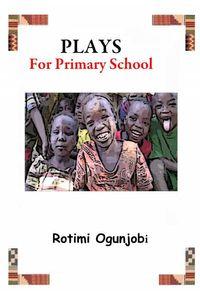 bw-plays-for-primary-school-xceedia-publishing-9783958490154