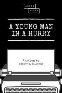 bw-a-young-man-in-a-hurry-sheba-blake-publishing-9783966104616