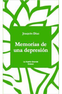bw-memorias-de-una-depresioacuten-la-huerta-grande-9788494659782