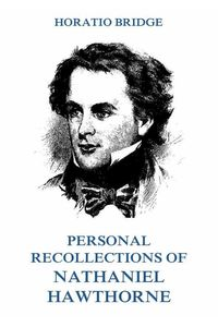 bw-personal-recollections-of-nathaniel-hawthorne-jazzybee-verlag-9783849641061