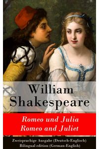 bw-romeo-und-julia-romeo-and-juliet-zweisprachige-ausgabe-deutschenglisch-bilingual-edition-germanenglish-eartnow-9788026809319