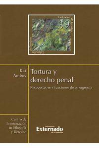 bw-tortura-y-derecho-penal-respuestas-en-situaciones-de-emergencia-u-externado-de-colombia-9789587720167