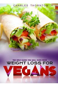 bw-weight-loss-for-vegans-charles-thornton-9783958491014