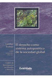 bw-el-derecho-como-sistema-autopoieacutetico-de-la-sociedad-global-u-externado-de-colombia-9789587105001