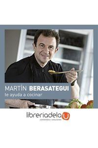 ag-martin-berasategui-te-ayuda-a-cocinar-ilustrados-grijalbo-lumen-9788416895175