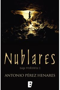 lib-nublares-saga-prehistorica-1-penguin-random-house-9788490691908