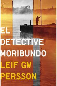 lib-el-detective-moribundo-penguin-random-house-9788425351693