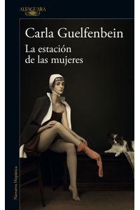 lib-la-estacion-de-las-mujeres-penguin-random-house-9789563841183