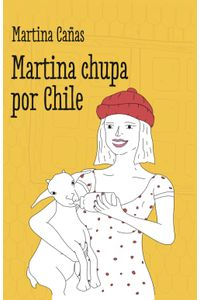 lib-martina-chupa-por-chile-penguin-random-house-9789569646720
