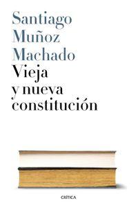 lib-vieja-y-nueva-constitucion-grupo-planeta-9788498929751