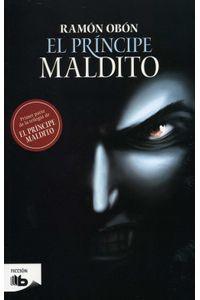 lib-el-principe-maldito-trilogia-el-principe-maldito-1-penguin-random-house-9786074806380