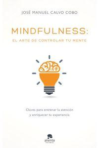 lib-mindfulness-el-arte-de-controlar-tu-mente-grupo-planeta-9788416928255