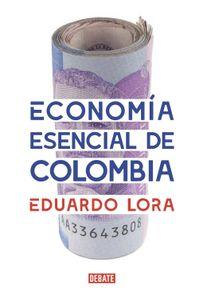 lib-economia-esencial-de-colombia-penguin-random-house-9789585446595