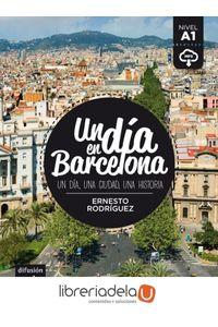 ag-un-dia-en-barcelona-difusion-centro-de-investigacion-y-publicaciones-de-idiomas-sl-9788416273492