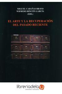 ag-el-arte-y-la-recuperacion-del-pasado-reciente-consejo-superior-de-investigaciones-cientificas-9788400100292