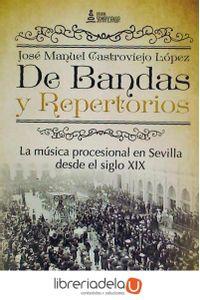 ag-de-bandas-y-repertorios-la-musica-procesional-en-sevilla-desde-el-siglo-xix-lantia-publishing-9788416179770