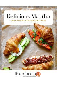 ag-delicious-martha-ideas-recetas-y-estilismo-en-tu-mesa-editorial-planeta-sa-9788408161615